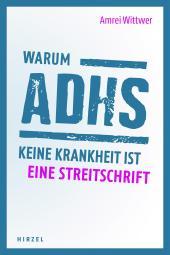 COVER_Wittwer_Warum_ADHS_keine_Krankheit_ist